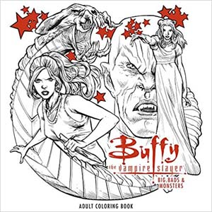 Buffy The Vampire Slayer Big Bads And Monsters Coloring Book