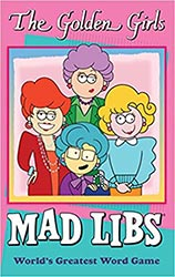 Golden Girls Mad Libs