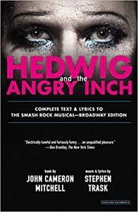 Hedwig And The Angry Inch Broadway Edition Paperback