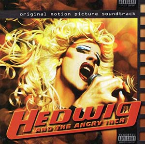 Hedwig And The Angry Inch Original Motion Picture Soundtrack