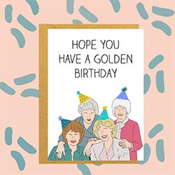 Hope You Have A Golden Birthday Card