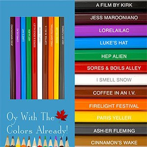 Oy With The Colors Already Pencil Crayons