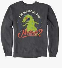 Rugrats Reptar Did Someone Say Meteor Sweatshirt