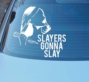 Slayers Gonna Slay Vinyl Decal