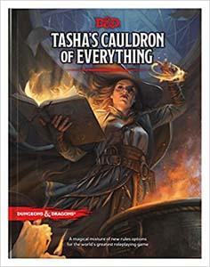 Tashas Cauldron Of Everything Dd Rules Expansion