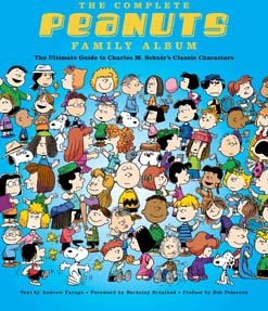The Complete Peanuts Family Album Guide To Charles M. Schulzs Classic Characters