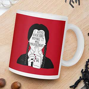 Wednesday Addams I Hated Everyone Before It Was Mainstream Coffee Mug