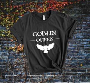 Goblin Queen T Shirt