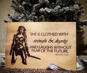 Proverbs 31 25 Wonder Woman Custom Wall Sign