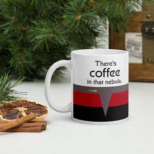 There's Coffee In That Nebula Printed Ceramic Mug
