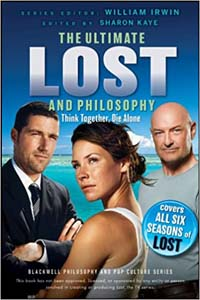 Ultimate Lost And Philosophy Think Together Die Alone Book