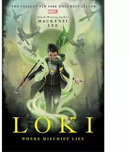 Loki Where Mischief Lies Book