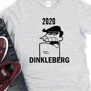 Timmys Dad 2020 Dinkleberg T Shirt